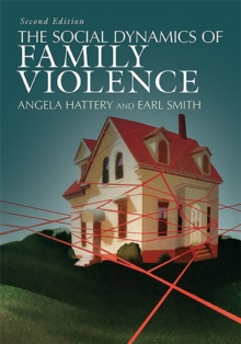 The Social Dynamics of Family Violence, Paperback Book