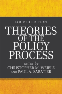 Theories of the Policy Process, Paperback / softback Book