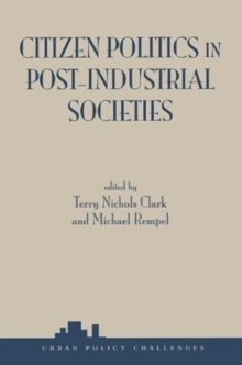 Citizen Politics In Post-industrial Societies, Paperback / softback Book