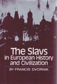 The Slavs in European History and Civilization, Paperback Book
