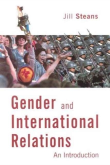 Gender and International Relations : An Introduction, Hardback Book