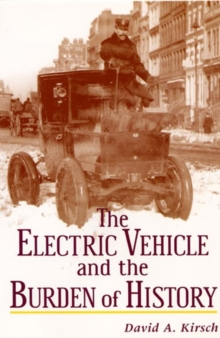 The Electric Vehicle and the Burden of History, Paperback / softback Book