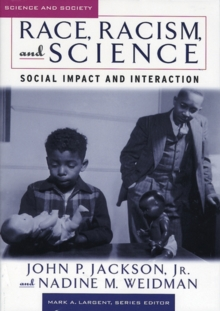 Race, Racism & Science: Social Impact and Interaction, Paperback / softback Book