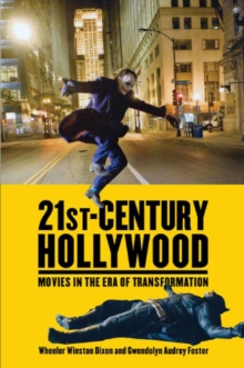 21st-Century Hollywood : Movies in the Era of Transformation, Paperback Book