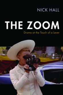 The Zoom : Drama at the Touch of a Lever, Hardback Book