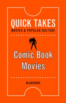 Comic Book Movies, Paperback / softback Book