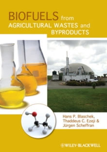 Biofuels from Agricultural Wastes and Byproducts, Hardback Book