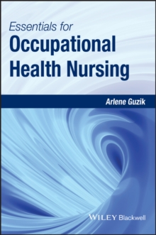 Essentials for Occupational Health Nursing, Paperback / softback Book