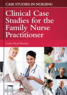 The Family Nurse Practitioner : Clinical Case Studies, Paperback / softback Book