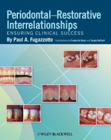 Periodontal-Restorative Interrelationships : Ensuring Clinical Success, Hardback Book