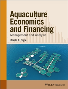 Aquaculture Economics and Financing : Management and Analysis, Paperback / softback Book