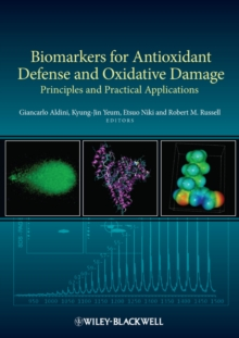 Biomarkers for Antioxidant Defense and Oxidative Damage : Principles and Practical Applications, Hardback Book