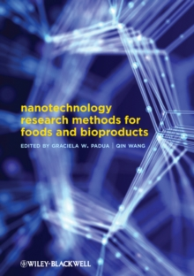 Nanotechnology Research Methods for Food and Bioproducts, Hardback Book