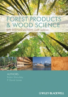 Forest Products and Wood Science : An Introduction, Hardback Book