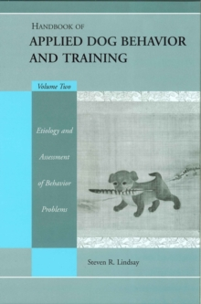 Handbook of Applied Dog Behavior and Training : Volume II, Hardback Book