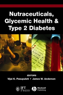 Nutraceuticals, Glycemic Health and Type 2 Diabetes, Hardback Book