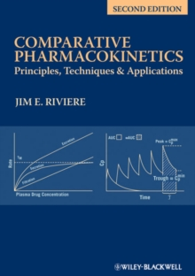 Comparative Pharmacokinetics : Principles, Techniques and Applications, Hardback Book