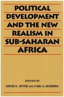 Political Development and the New Realism in Sub-Saharan Africa, Paperback Book