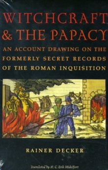 Witchcraft and the Papacy, Paperback / softback Book