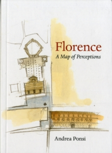 Florence : A Map of Perceptions, Paperback / softback Book