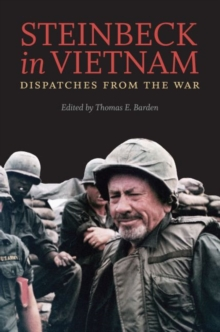 Steinbeck in Vietnam : Dispatches from the War, Hardback Book