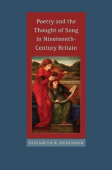 Poetry and the Thought of Song in Nineteenth-Century Britain, Hardback Book