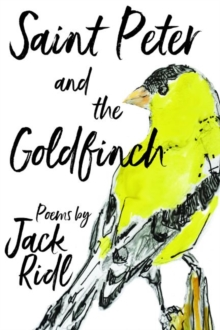 Saint Peter and the Goldfinch, Paperback / softback Book