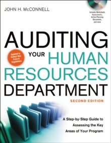 Auditing Your Human Resources Department: A Step-by-Step Guide to Assessing the Key Areas of Your Program : A Step-by-Step Guide to Assessing the Key Areas of Your Program, Hardback Book