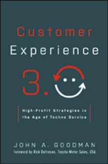 Customer Experience 3.0: High-Profit Strategies in the Age of Techno Service, Hardback Book