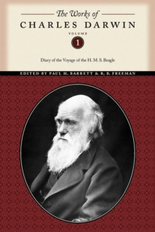 The Works of Charles Darwin, Volume 1 : Diary of the Voyage of the H. M. S. Beagle, Paperback Book