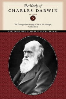The The Works of Charles Darwin : The Works of Charles Darwin, Volume 5 Birds Part 3, Paperback Book