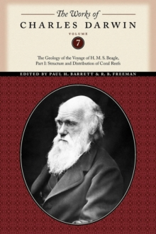 The The Works of Charles Darwin : The Works of Charles Darwin, Volume 7 Structure and Distribution of Coral Reefs Part 1, Paperback / softback Book