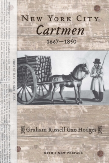 New York City Cartmen, 1667-1850, Paperback / softback Book