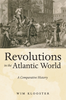 Revolutions in the Atlantic World : A Comparative History, Hardback Book