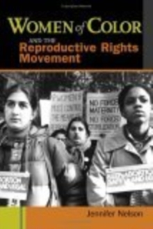 Women of Color and the Reproductive Rights Movement, Hardback Book