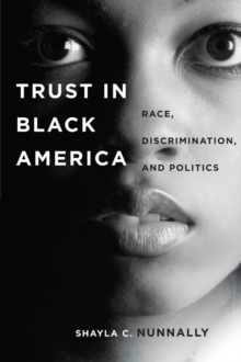 Trust in Black America : Race, Discrimination, and Politics, Paperback Book