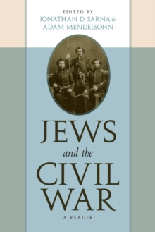 Jews and the Civil War : A Reader, Paperback / softback Book