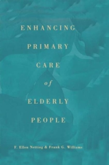 Enhancing Primary Care of Elderly People, Paperback / softback Book