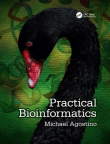 Practical Bioinformatics, Paperback Book