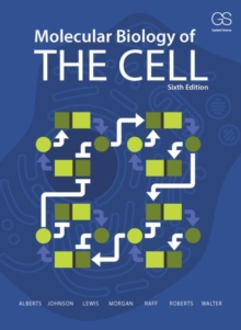 Molecular Biology of the Cell, Paperback Book