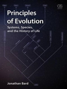Principles of Evolution : Systems, Species, and the History of Life, Paperback / softback Book