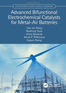 Advanced Bifunctional Electrochemical Catalysts for Metal-Air Batteries, Hardback Book