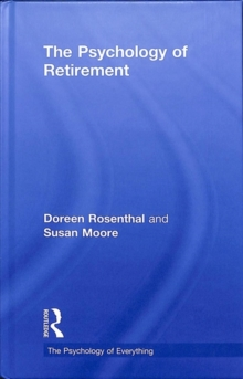 The Psychology of Retirement, Hardback Book
