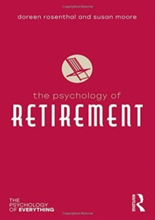 The Psychology of Retirement, Paperback / softback Book