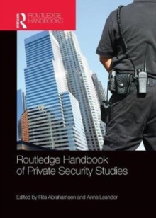Routledge Handbook of Private Security Studies, Paperback / softback Book