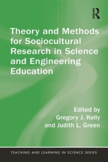 Theory and Methods for Sociocultural Research in Science and Engineering Education, Paperback / softback Book