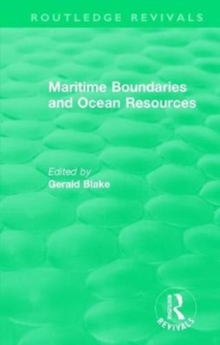 : Maritime Boundaries and Ocean Resources (1987), Hardback Book