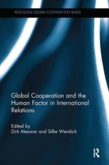 Global Cooperation and the Human Factor in International Relations, Paperback / softback Book
