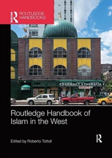 Routledge Handbook of Islam in the West, Paperback / softback Book