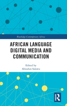 African Language Digital Media and Communication, Hardback Book